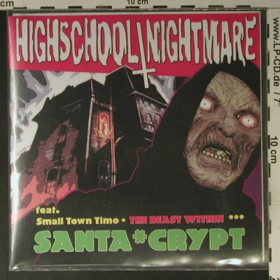 Highschool/Nightmare: Santa*Crypt,+Armbinde,LimEd:159/500, True Rebel Rec.(TRR 009), D,4Tr., 2007 - EP - S7506 - 5,00 Euro