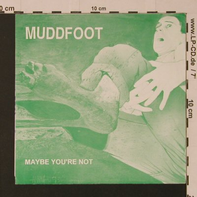 Muddfoot: Maybe You're Not, Tragic Life Records(08), US,  - EP - S7525 - 3,00 Euro