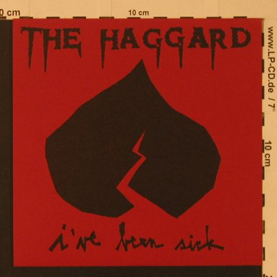 Haggard,The: I've Been Sick, 4 Tr., Heartcore Records(HC 001), US, 1999 - EP - S7550 - 4,00 Euro