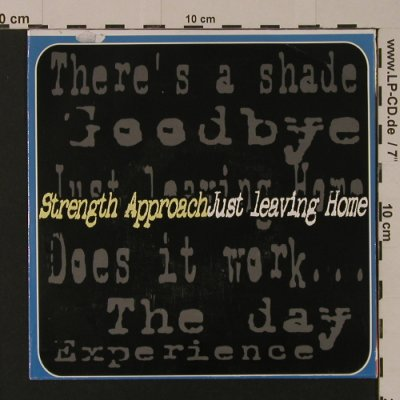 Strenght Approach: Just Leaving Home, 4 Tr., S.O.A.Records(59), I, 2000 - 7inch - S7553 - 3,00 Euro