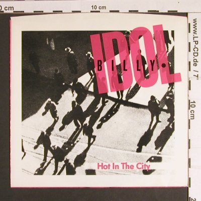 Idol,Billy: Hot In The City / Hole In The Wall, Chrysalis(CHS 2605), US, 1982 - 7inch - S8702 - 5,00 Euro