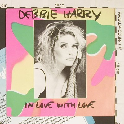 Debbie Harry: In Love with Love, Chrysalis(4007191090977), D, 1987 - 7inch - S9391 - 3,00 Euro