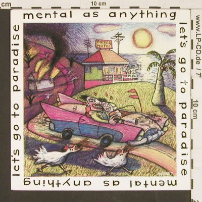 Mental As Anything: Let' go to Paradise, Epic(EPC 650383 7), NL, 1986 - 7inch - S9554 - 2,50 Euro