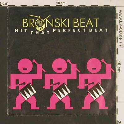 Bronski Beat: Hit That Perfect Beat/I Gave You .., Metronome(886 007-7), D, 1985 - 7inch - S9769 - 2,00 Euro