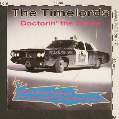Timelords (The): Doctorin' The Tardis, KLF(457004), D, 1988 - 7inch - S9771 - 3,00 Euro