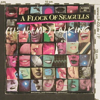 A Flock Of Seagulls: (It's not me)Talking, m-/vg+, Jive(6.13928 AC), D, 1984 - 7inch - T122 - 1,50 Euro