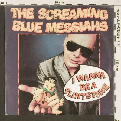 Screaming Blue Messiahs: I Wanna Be A Flintstone, WEA(YZ 166), UK, 1988 - 7inch - T123 - 3,00 Euro