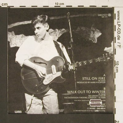 Aztec Camera: Still On Fire / Walk out to winter, WEA(249 213-7), D, 1984 - 7inch - T151 - 2,50 Euro