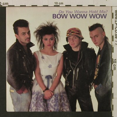 Bow Wow Wow: Do You Wanna Hold Me?/What'sTheTime, RCA(RCA 314), UK, 1983 - 7inch - T2358 - 3,00 Euro
