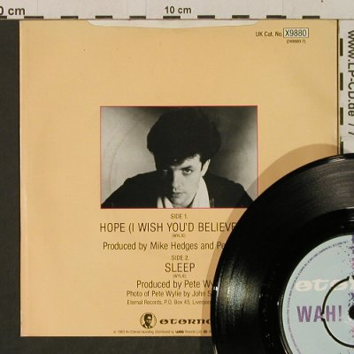 Wah!: Hope / Sleep, Eternal(X9880), UK, 1983 - 7inch - T2360 - 4,00 Euro