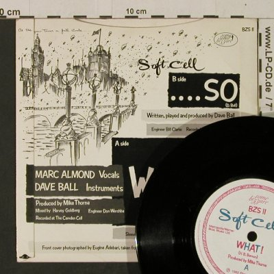 Soft Cell: What! / .... So, Some Bizar(BSZ 11), UK, 1982 - 7inch - T2509 - 3,00 Euro