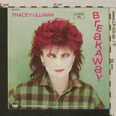 Ullman,Tracey: Break Away/Dancing In The Dark, Stiff, BUY168(6.13779 AC), D, 1982 - 7inch - T2648 - 2,50 Euro