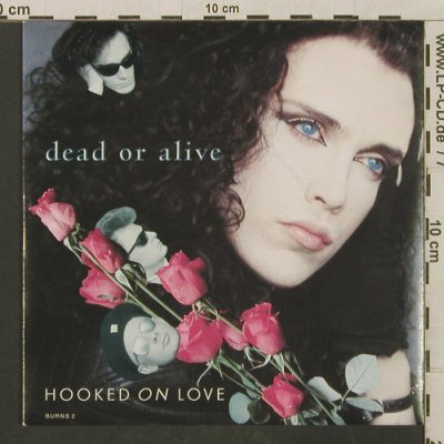 Dead Or Alive: Hooked On Love / You Spin Me Round, Epic(BURNS 2), UK, 1987 - 7inch - T3306 - 2,50 Euro