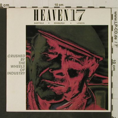 Heaven 17: Crushed By The Wheels Of Industry, Virgin(VS 628), UK,pt1&2, 1983 - 7inch - T3548 - 3,00 Euro