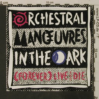 OMD: (Forever)Live & Die / This Town, Virgin(108 478-100), D, 1986 - 7inch - T3557 - 2,50 Euro