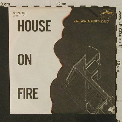 Boomtown Rats: House on Fire, Mercury(6059 509), D, 1982 - 7inch - T3620 - 2,50 Euro