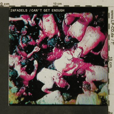 Infadels: Can't get enough, Wall Of Sound(WALLS110), UK, 2006 - 7inch - T3737 - 5,00 Euro