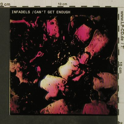 Infadels: Can't get enough, Wall Of Sound(WALL110X), UK, 2006 - 7inch - T3738 - 5,00 Euro
