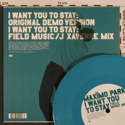 Maximo Park: I want you to stay- blue vinyl, Warprecords(7WAP201), UK, 2005 - 7inch - T3759 - 5,00 Euro