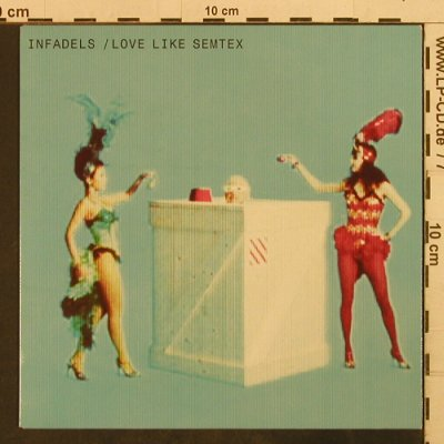 Infadels: Love like Semtex, Wall Of Sound(Walls114X), UK, 2006 - 7inch - T3767 - 5,00 Euro
