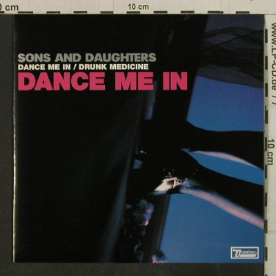 Sons And Daughters: Dance Me In/Drunk Medicine, Domino(RUG196), EU,redViny, 2005 - 7inch - T3783 - 4,00 Euro