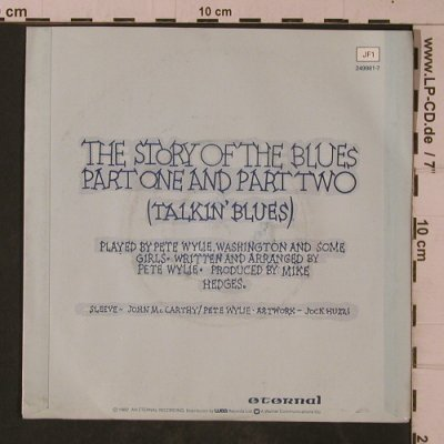 Wah!: The Story of the Blues, Eternal(JF1), UK, 1983 - 7inch - T4711 - 4,00 Euro