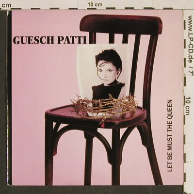 Patti,Guesch: Let be must the Queen / Etienne, Columbia(DB 9170), UK, 1988 - 7inch - T579 - 3,00 Euro