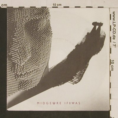 Midge Ure: If I Was / Piano, Chrysalis(107 667-100), D, 1985 - 7inch - T630 - 2,00 Euro