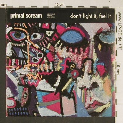 Primal Scream: Don't Fight it, Feel it, Intercord(INT 113.911), D, 1991 - 7inch - T678 - 3,00 Euro