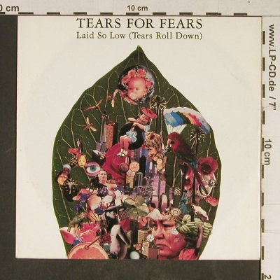 Tears For Fears: Laid so Low (Tears Roll Down), Fontana(866 428-7), D, 1992 - 7inch - T703 - 2,50 Euro