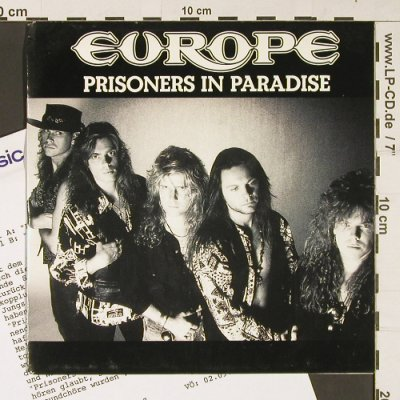 Europe: Prisoners in Paradise, Epic(657441 7), NL, 1991 - 7inch - S9215 - 2,50 Euro