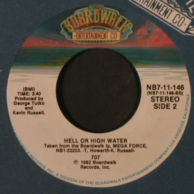 707: Mega Force/Hell Or High Water, FLC, Boardwalk(NB7-11-146), US, 1982 - 7inch - T2156 - 3,00 Euro