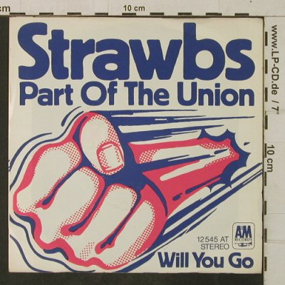 Strawbs: Part of the Union / You will go, AM(12 545 AT), D,  - 7inch - T3901 - 10,00 Euro