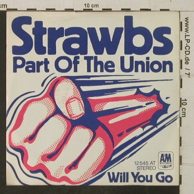 Strawbs: Part of the Union / You will go, AM(12 545 AT), D,  - 7inch - T3901 - 7,50 Euro