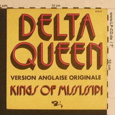 Kings Of Mississipi: Delta Queen, woc, m-/vg+, Barclay(61674), F,  - 7inch - S7911 - 2,00 Euro