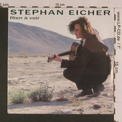 Eicher,Stephan: Rien à voir/I am a Story Backward.., Barclay(873 662-7), D, 1990 - 7inch - S8062 - 3,00 Euro