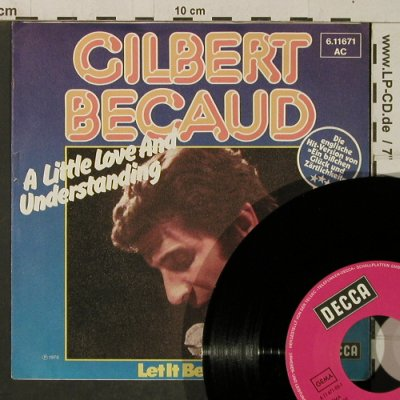 Becaud,Gilbert: A Little Love and Understanding, Decca(6.11671 AC), D, 1975 - 7inch - T4059 - 3,00 Euro