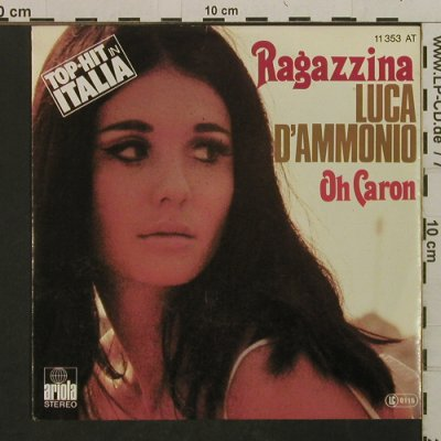 D'Ammonnio,Luca: Ragazzina / Oh Caron, Ariola(11 353 AT), D, 1977 - 7inch - T2412 - 3,00 Euro