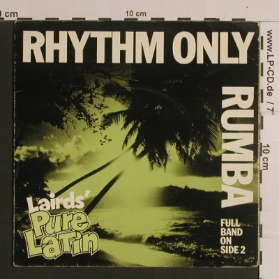 Lairds Pure Latin / Oswaldo Farres: Rhythm Only-Rumba, LPL Sounds(S11), UK, 1976 - 7inch - S7908 - 2,50 Euro