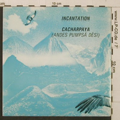 Incantation: Cacharpaya/Winds on the Mountain, BBQ(BEG 84), UK, 1982 - 7inch - T4083 - 3,00 Euro