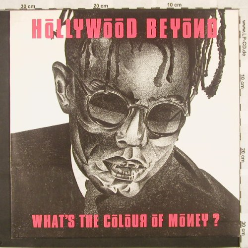 Hollywood Beyond: What's The Colour Of Money?*2+1, WEA(), D, 86 - 12inch - A2972 - 2,50 Euro