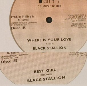 Black Stallion: Where Is Your Love/Best Girl, LC, Inner City Rec(IC 110), ,  - 12inch - E19 - 5,00 Euro