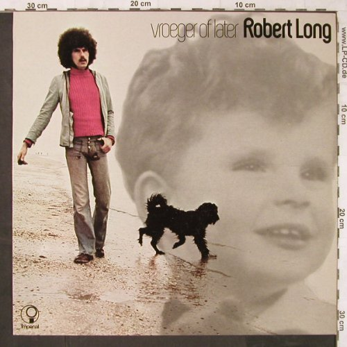 Long,Robert: Vroeger Of Later, Imperial(062-24996), NL, 1974 - LP - E6226 - 7,50 Euro