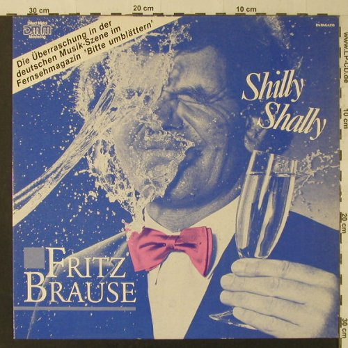 Fritz Brause: Shilly Shally, Papagayo(15 6041 1), D, 1985 - LP - F4869 - 3,00 Euro