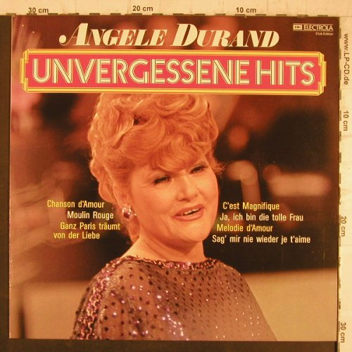 Durand,Angele: Unvergessene Hits,Club Edition, EMI(46 329 9), D,  - LP - F8313 - 5,00 Euro