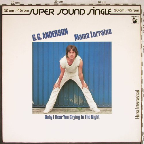 Anderson,G.G.: Mama Lorraine/Baby I hear you cry.., Hansa(600 402-213), D, 1981 - 12inch - H8069 - 2,00 Euro