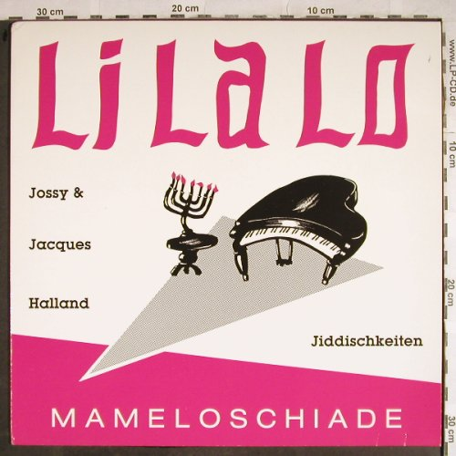 Hallland,Jossy & Jacques: LiLaLo, Mameloschiade, Trikont(US-08-0120), D, 1984 - LP - H8418 - 7,50 Euro