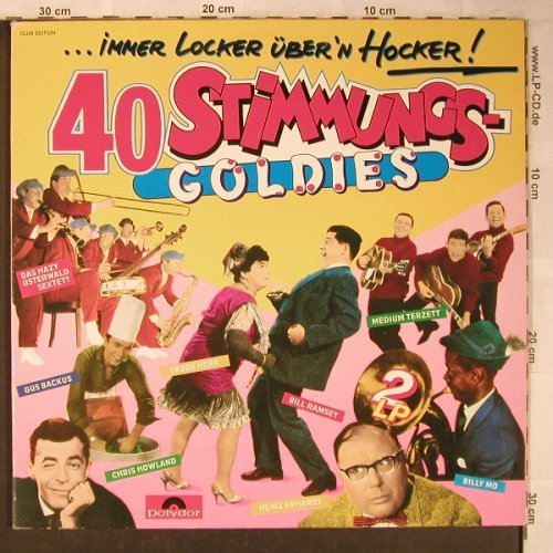 V.A.40 Stimmungs Goldies: Peter Alexander...Ernst Neger, Foc, Polydor, Club Edition(63 844 5), D, Ri,  - 2LP - X5147 - 6,00 Euro