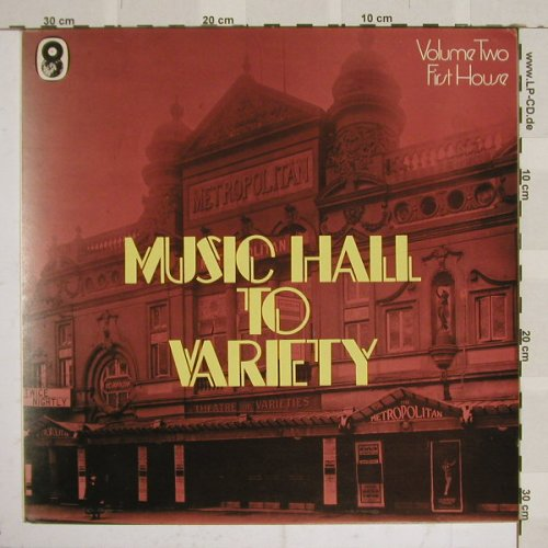 V.A.Music Hall to Variety: Volume 2, First House, Foc, EMI(149), UK,  - LP - B4358 - 5,50 Euro