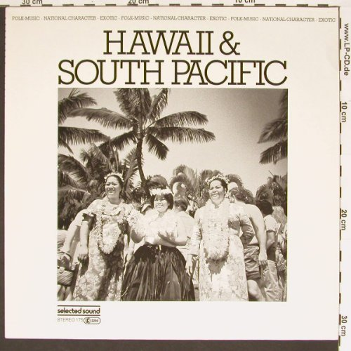 V.A.Hawaii & South Pacific: (Sounds), SelectedS.(175), , 85 - LP - B6399 - 4,00 Euro